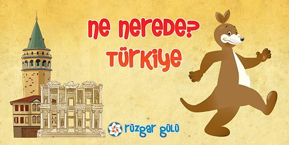 Ne Nerede? - Türkiye