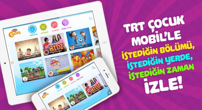 TRT Çocuk Mobil'le istediğin bölümü, istediğin yerde, istediğin zaman izle!