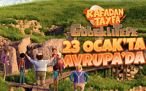 Rafadan Tayfa Göbeklitepe 23 Ocak'ta Avrupa'da!